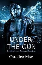 Under the Gun (The Blackmore Agency Book 5)