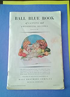 Ball Blue Book of Canning and Perserving Recipes, Edition R, 1934