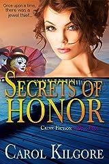Secrets of Honor Kindle Edition