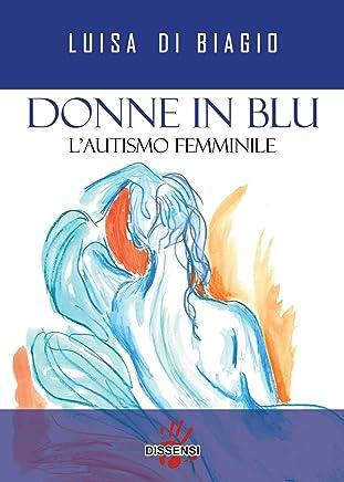 Donne in blu. Lautismo femminile