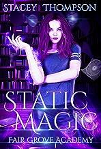 Static Magic: A New Adult Academy (Fair Grove Academy Book 1) (English Edition)