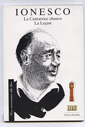 Ionesco : Textes étudiés La cantatrice chauve, La leçon