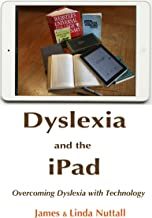 Dyslexia and the iPad—Overcoming Dyslexia with Technology