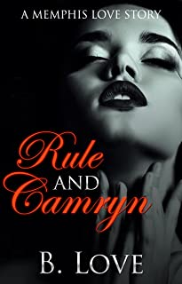 Rule and Camryn: A Memphis Love Story