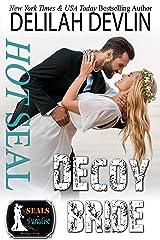 Hot SEAL, Decoy Bride (SEALs in Paradise) Kindle Edition