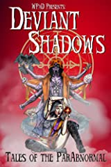 Deviant Shadows: Tales of the ParAbnormal Kindle Edition