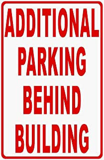 Additional Parking Behind Building Sign. 12x18 Metal. Inform customers of more Business Spaces in Back