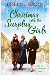 Christmas with the Surplus Girls: An enthralling saga of love and bravery, perfect for fans of Lyn Andrews and Lily Baxter Kindle Edition