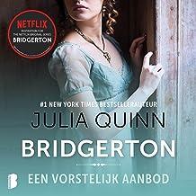 Een vorstelijk aanbod: Bridgerton 3