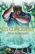 Les concierges (French Edition)
