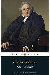 Old Man Goriot (Penguin Classics) Kindle Edition