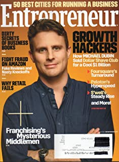 Entrepreneur 2017 Magazine 50 BEST CITIES FOR RUNNING A BUSINESS Fight Fraud On Amazon: Fake Reviews and Nasty Knockoffs FRANCHISING'S MYSTERIOUS MIDDLEMEN