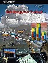 Risk Management Handbook: FAA-H-8083-2 Change 1 (ASA FAA Handbook Series)