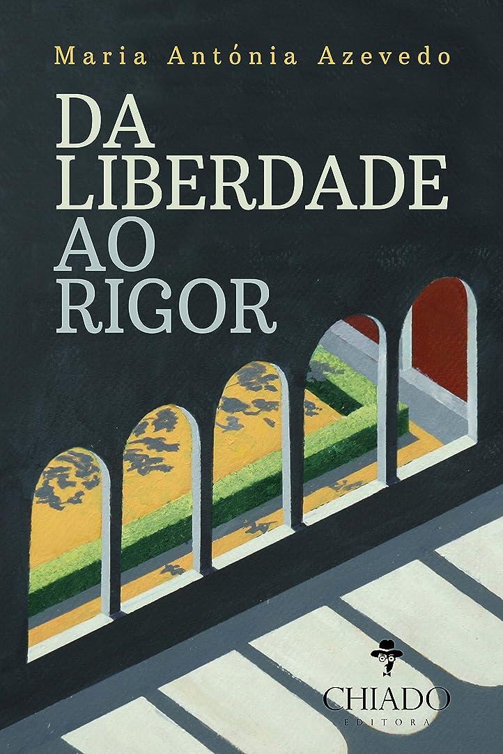 持ってる百万手首Da Liberdade ao Rigor (Portuguese Edition)
