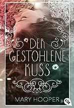 Der gestohlene Kuss (German Edition)