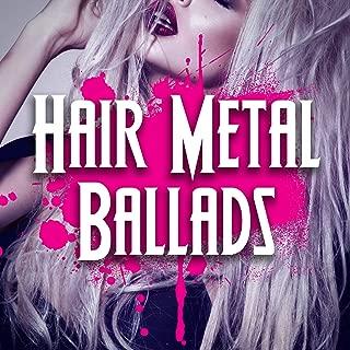 Best hair metal ballads Reviews