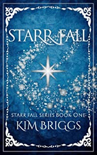 Starr Fall: The Starr Fall Series Book 1