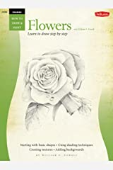 Drawing: Flowers with William F. Powell: Learn to paint step by step (How to Draw & Paint Book 255) Kindle Edition