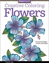 Creative Coloring Flowers: Art Activity Pages to Relax and Enjoy! (Design Originals)