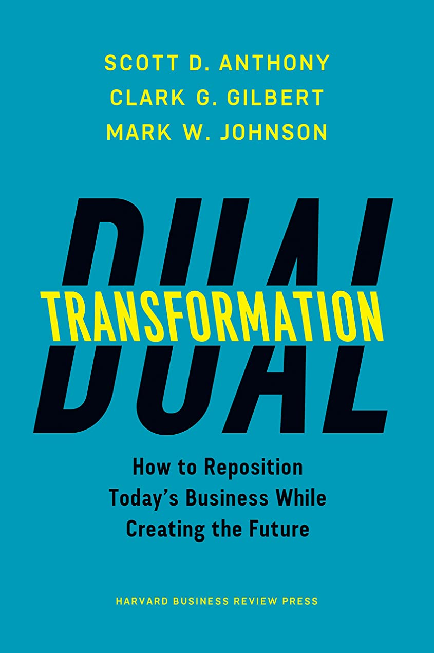 知性抽象化手紙を書くDual Transformation: How to Reposition Today's Business While Creating the Future (English Edition)
