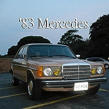 '83 Mercedes