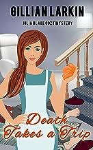 Death Takes A Trip (Julia Blake Cozy Mystery Book 5) (English Edition)