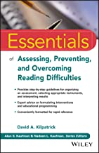Essentials of Assessing, Preventing, and Overcoming Reading Difficulties (Essentials of Psychological Assessment) PDF