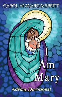 I Am Mary: Advent Devotional