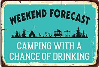TISOSO Weekend Forecast Camping with a Chance of Drinking Retro Vintage Metal Tin Sign Living Room Wall House Signs 8