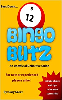 Bingo Blitz: An Unofficial Definitive Guide With Tips 2013