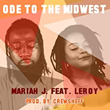 Ode to the Midwest (feat. Leroy)