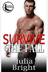 Survive The Fall: A Romantic Suspense Novel (Dark Eagle Book 1) Kindle Edition
