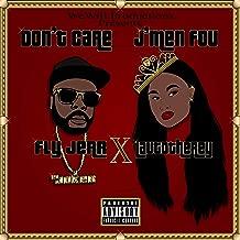 Don't Care, J'men Fou (feat. LauToTheRey) [Explicit]