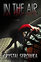 In the Air (The City Series)