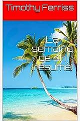 La semaine de 4h (résumé) (French Edition) Kindle Edition