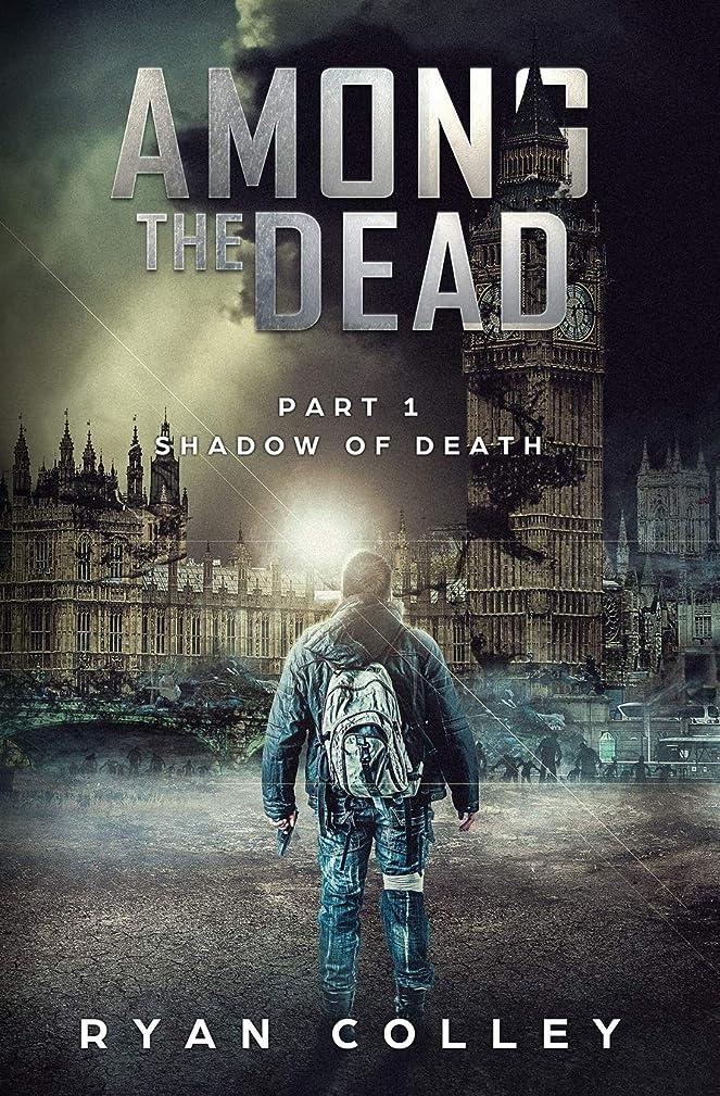 ツーリストシート俳句Among The Dead: Part One: Shadow of Death