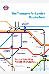 The Transport for London Puzzle Book: Puzzle Your Way Across the Capital (Puzzle Books) Kindle Edition