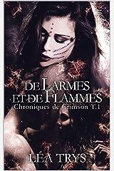 De larmes et de flammes (Chroniques de Crimson T.1) Format Kindle