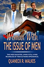 The Woman With the ISSUE of MEN (Latasha Book 1)
