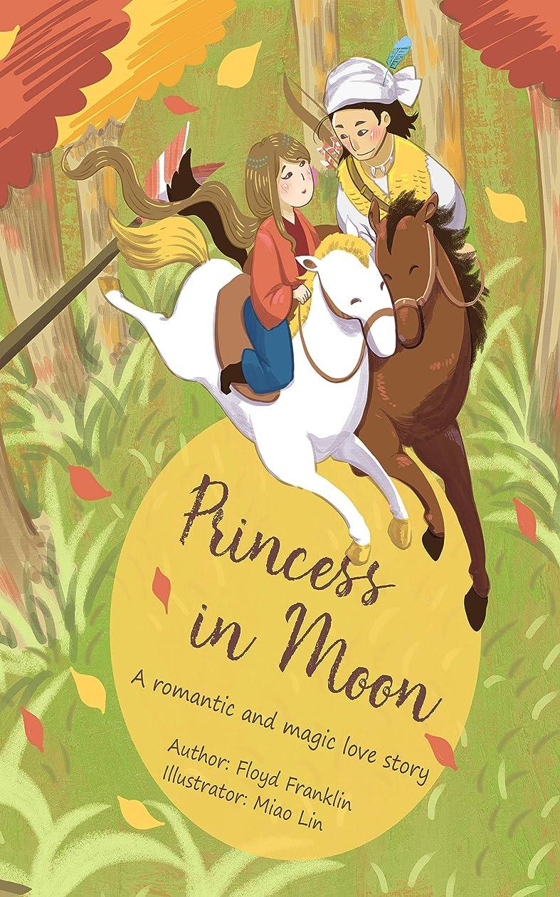 勉強するクリーク歴史Princess in Moon: A romantic and magic love story (English Edition)