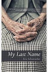My Last Name Kindle Edition