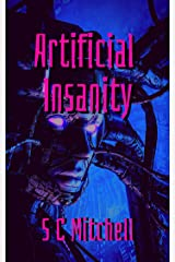 Artificial Insanity Kindle Edition