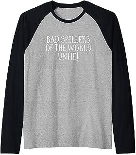 Bad Spellers Of The World Untie! Unite! Funny School Raglan Baseball Tee