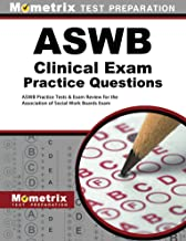 ASWB Clinical Exam Practice Questions (First Set): ASWB Practice Tests & Review for the Association of Social Work Boards Exam