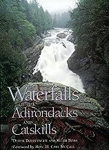 Waterfalls of the Adirondacks and Catskills (New York)