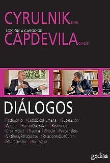 Diálogos: Cyrulnik, Boris y Capdevila, Carles (Spanish Edition)