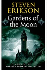 Gardens of the Moon: Book One of The Malazan Book of the Fallen Kindle Edition