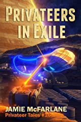 Privateers in Exile (Privateer Tales Book 16) Kindle Edition