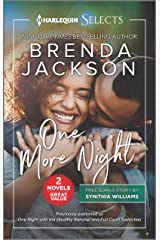One More Night (Harlequin Selects) Kindle Edition