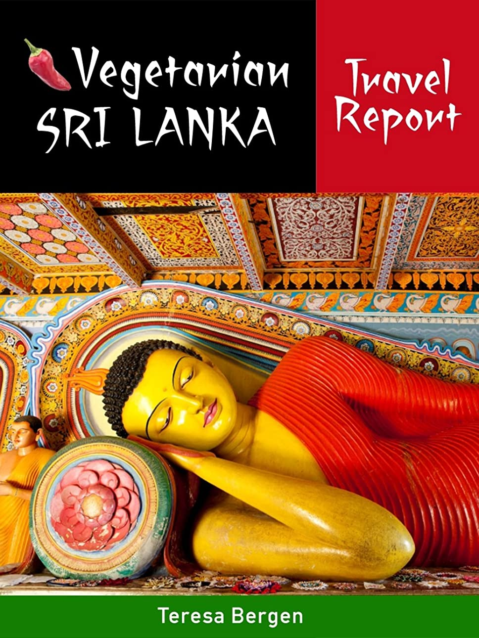 病気債務音声Vegetarian Sri Lanka Travel Report (English Edition)